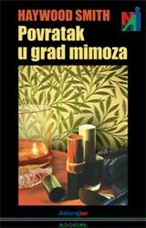 povratak u grad mimoza - diligo liber